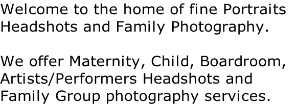 Welcome to the home of fine Portraits